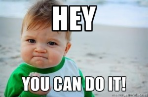 Hey-you-can-do-it